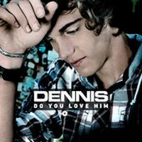 Cover Dennis [BE] - Do You Love Him